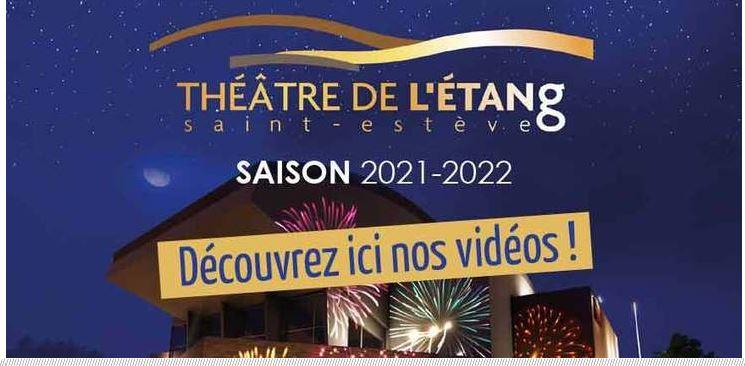 Présentation de la saison 2021/2022 au théâtre de l'étang sur  you tube